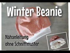 Winter Beanie - Nähanleitung OHNE Schnittmuster - TINA - YouTube