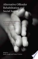 Alternative offender rehabilitation and social justice : arts and physical engagement in criminal justice and community settings / [edited by] Janelle Joseph, Wesley Crichlow. Book Outlet, Outlet Store, Criminology, Music Games, Criminal Justice, Social Work, Social Justice, Books Online, New Books