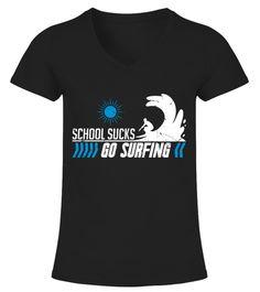 School suck go surfing beach volleyball shirt,beach volleyball t shirt,