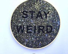 Log in to your Etsy account. Stay Weird, Gold Accessories, Black Decor, Hanging Art, Create Yourself, Hoop, Metallic, Gift Ideas, Paint