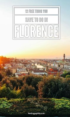 12 Incredible Free Things To See and Do In Florence, Italy