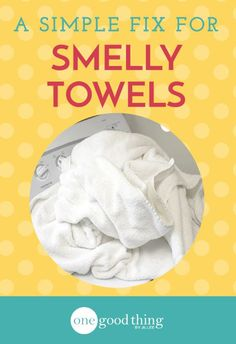 Diy: FIX FOR SMELLY TOWELS
