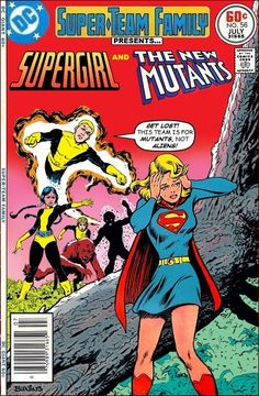 Super-Team Family: The Lost Issues!: Supergirl and The New Mutants