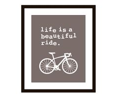 Bike Bicycle Art Print Wall Art Life is a beautiful by AldariArt, $18.00