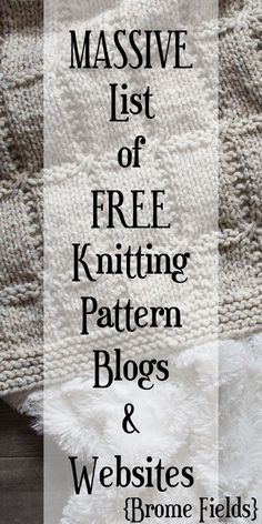 I've been working on a massive list of people & places that offer FREE knitting patterns and I think I finally have a good enough list to share! Knitting Websites, Beginner Knitting Patterns, Knitting Help, Loom Knitting Projects, Knitting Blogs, Knitting Stitches, Knitting Needles, Knitting Yarn, Knitting Tutorials