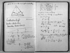 Albert Einstein's notebook; I always knew geniuses wrote in a sloppy fashion.