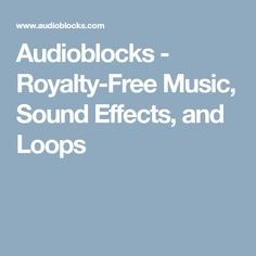 Audioblocks - Royalty-Free Music, Sound Effects, and Loops