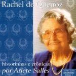 Audiobooks: Historinhas e Crônicas de Rachel de Queiroz por Ar...