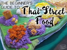 The Beginner's Guide to Thai Street Food - The Blonde Abroad