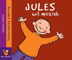 Jules wil muziek - Annemie Berebrouckx
