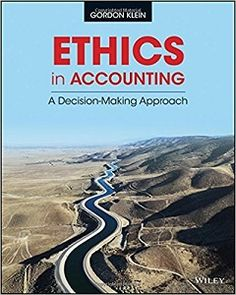 Ethics in Accounting A Decision Making Approach 1st Edition Solutions Manual Gordon Klein free download sample pdf - Solutions Manual, Answer Keys, Test Bank