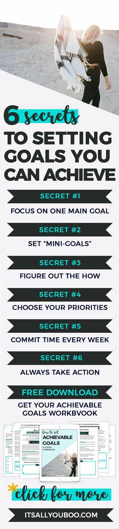 Hey boo, are you tired of setting goals that you never actually achieve? Here are the 6 simple secrets you need to know to start setting achievable goals. Plus, get your FREE Printable Workbook.