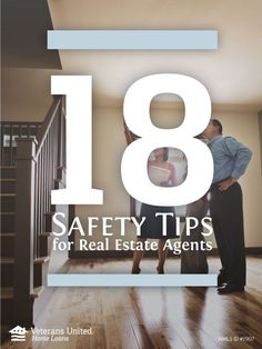 18 Safety Tips for Real Estate Agents: Make sure to always stay safe on the job and look out for yourself!