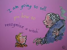 """The Witches. Grandmamma & Boy- """"I am going to tell you how to recognize a witch. The Witches Roald Dahl, Save The Children, To Tell, Fiction, Novels, Told You So, Writing, Books, Witches"""