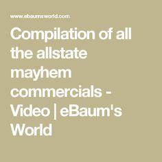 Compilation of all the allstate mayhem commercials - Video   eBaum's World