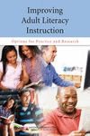 New Report: Improving Adult Literacy Instruction-Options for Practice and Research. From the Division of Behavioral and Social Sciences and Education of the National Academies.
