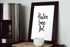 Gluten Free Art Instant download printable poster, black & white typography wall art posters, Funny quote, Wall decor, Digital art, Food art http://etsy.me/2jOLtL1 #art #print #digital #glutenfree #instantdownload #printableposter #quoteart #printableart #graphicdesign #etsy