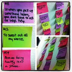 Gym motivation. It takes 21 days to form a habit. Write 21 reasons to be fit on individual post-its and what you will work on that day. Tear one down every day.