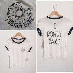 NWT I DONUT CARE TEE Not brandy Melville. Listed for exposure. ACCEPTING OFFERS. No low ballers or trades. You will be ignored and/or declined. Brand new. With tag. Size Medium (will fit snug) but can fit a small.  Pair with jeans or shorts and sneakers or sandals. Wrinkled but can easily be ironed Brandy Melville Tops Tees - Short Sleeve
