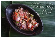 cooking class and craft class at Hotel Tugu Bali. Learning new skills at the same time learning the cultures of the locals.