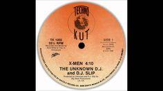 """The Unknown DJ & DJ Slip -  """"X-MEN""""(1988)"""