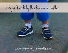 5 Signs Your Baby Has Become a Toddler -->http://mommysbundle.com/5-signs-your-baby-has-become-a-toddler/