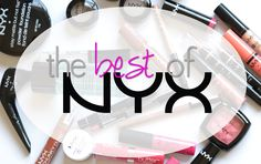 what are the best products from nyx cosmetics makeup?