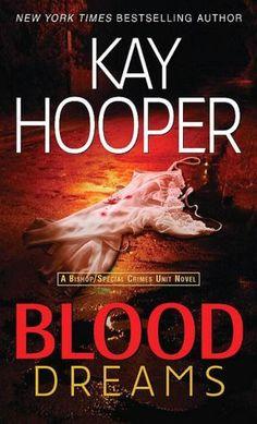 Blood Dreams (Bishop/Special Crimes Unit Series #10)