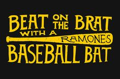 Beat on the brat with a baseball bat - Art Print by Daniel Feldt Beatles, Beat On The Brat, Typography Letters, Lettering, The Clash, Ramones, Music Tv, Design Reference, Make Me Happy