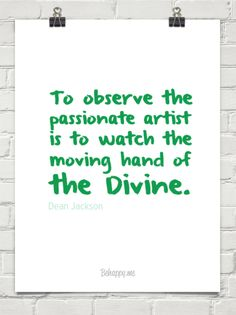 The Passionate Artist ~ Dean Jackson (available in various print forms)