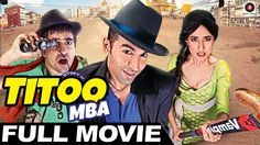 Titoo MBA | Married But Available | Full Movie HD