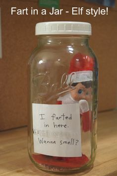So what do elf farts smell like? Peppermint of course! (put crushed candy canes in bottom, or a drop of peppermint oil)