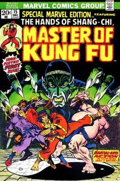 Shang-Chi, Master of Kung Fu, makes his first ever appearance. Special Marvel Edition #15, Jim Starlin cover