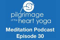 Meditation Podcast E30 – Building Up Your Aspiration