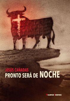 #novedadesBibliotecaAB PRONTO SERÁ DE NOCHE Jesús Cañadas