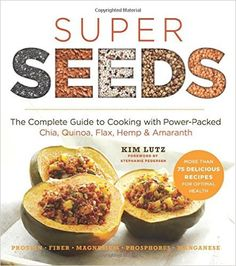 Super Seeds: The Complete Guide to Cooking with Power-Packed Chia, Quinoa, Flax, Hemp & Amaranth (Superfood Series) by Kim Lutz. Blueberry Quinoa Salad, Corn Soup Recipes, Massaged Kale Salad, Cooking Recipes, Healthy Recipes, Free Recipes, Healthy Foods, Superfood Recipes, Vegan Foods