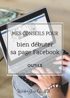 Mes conseils pour bien débuter une page Facebook | Web & Girls