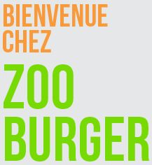 ZOO BURGER: Various delicious burgers in the center!