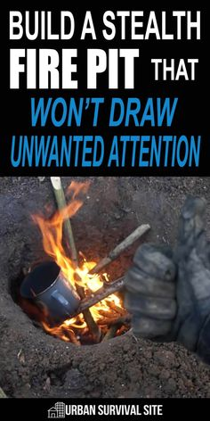 While you can't stop the smell, smoke, and light of an open fire completely, it's possible to minimize it by digging a Dakota fire hole. survival hacks Build a Stealth Fire Pit That Won't Draw Unwanted Attention Urban Survival, Homestead Survival, Survival Food, Wilderness Survival, Camping Survival, Outdoor Survival, Survival Prepping, Survival Skills, Emergency Preparedness