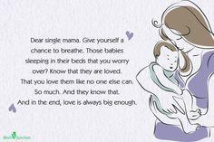 Single Moms Quotes - Dear single mama