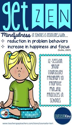 Build mindful practices in schools with small group counseling sessions! -Counselor Keri