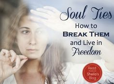 I know of women who live with soul ties.so interesting to see a name for it and a way to get rid of it. Soul Ties: How to Break Bonds with Past Lovers and Live in Freedom in Marriage Christian Wife, Christian Marriage, Marriage And Family, Marriage Advice, Soul Ties, Broken Soul, Spiritual Warfare, Still Love You, Past Life