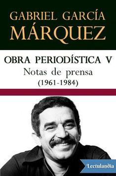 El lector quedará recompensado con los casi doscientos artículos de este quinto volumen de la obra periodística de García Márquez. Personajes de la política, de la cultura o, simplemente, de la vida; libros, películas, ciudades visitadas y vivida...