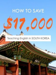 How to Save $17,000 Teaching in Korea For 1 Year