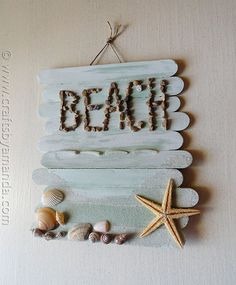 DIY: beach plaque. Except this wood be so much better with drift wood from the lake