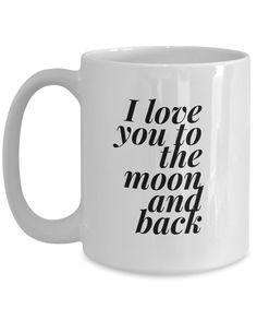 Romantic Mug I LOVE YOU TO THE MOON AND BACK