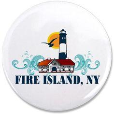 "Fire Island 3.5"" Button on CafePress.com"