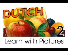 Learn Dutch Vocabulary with Pictures - Get Your Fruits!