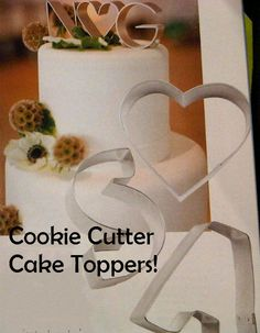 Yes. I seen this in a bridal,magazine, & will do. Monogram Cookie Cutters as Cake Toppers