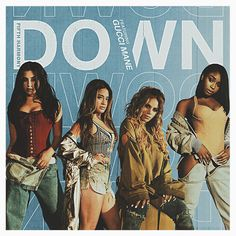 FIFTH HARMONY DOWN ARTWORK. THIS ARTWORK AVAILABLE ON UNISEX T-SHIRT, PHONE CASE, STICKER, AND 20 OTHER PRODUCTS. GET YOURS HARMONIZERS!